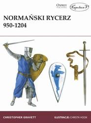 okładka Normański rycerz 950-1204, Książka | Gravett Christopher