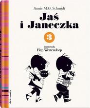 okładka Jaś i Janeczka 3, Książka   Annie M.G. Schmidt