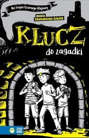 okładka Na tropie Czarnego Klejnotu Tom 1 Klucz do zagadki, Książka   Aniela Cholewińska-Szkolik