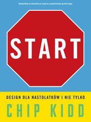 okładka Start. Design dla nastolatków i nie tylko, Książka | Kidd Chip