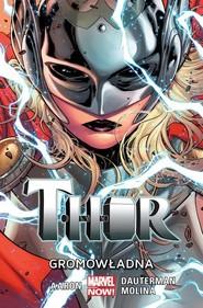 okładka Thor T.1 Gromowładna, Książka | Aaron Jason