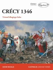 okładka Crecy 1346 Triumf długiego łuku, Książka | David Nicolle