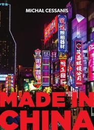 okładka Made in China, Książka | Michał Cessanis