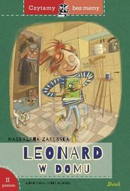 okładka Czytamy bez mamy Leonard w domu poziom II, Książka | Magdalena Zarębska