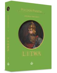 okładka Początki państw. Litwa, Książka | Jarosław  Nikodem