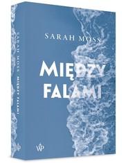 okładka Między falami, Książka | Sarah Moss