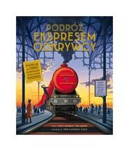 okładka Podróż Ekspresem Odkrywcy, Książka | Emily Hawkins, Tom Adams