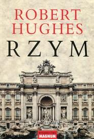 okładka Rzym, Książka   Robert Hughes