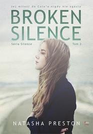 okładka Broken Silence Tom 2, Książka | Natasha Preston