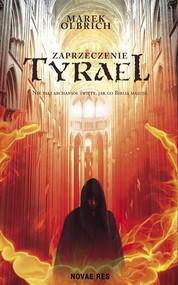 okładka Tyrael Zaprzeczenie, Książka | Olbrich Marek