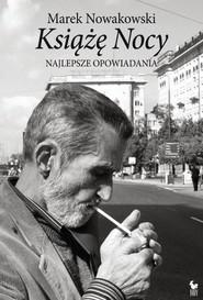 okładka Książę Nocy Najlepsze opowiadania, Książka | Marek Nowakowski