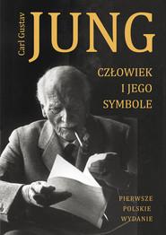 okładka Człowiek i jego symbole, Książka | Carl Gustaw Jung