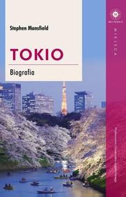 okładka Tokio Biografia, Książka | Mansfield Stephen