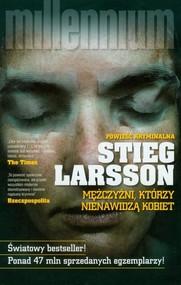 okładka Mężczyźni, którzy nienawidzą kobiet, Książka | Stieg Larsson