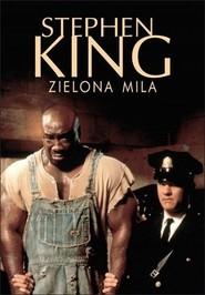 okładka Zielona mila, Książka   Stephen King