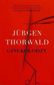 okładka Ginekolodzy, Książka | Jürgen Thorwald