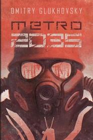 okładka Metro 2035, Książka | Dmitry Glukhovsky