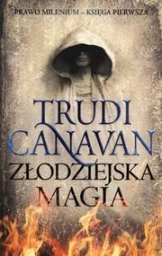 okładka Złodziejska magia, Książka | Trudi  Canavan