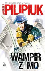 okładka Wampir z MO, Książka | Andrzej Pilipiuk
