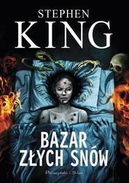 okładka Bazar złych snów, Książka | Stephen King