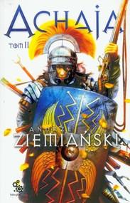 okładka Achaja. Tom 2, Książka | Andrzej Ziemiański