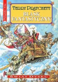 okładka Blask fantastyczny. Świat dysku, Książka | Terry Pratchett