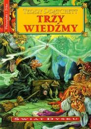 okładka Trzy wiedźmy, Książka   Terry Pratchett