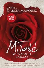 okładka Miłość w czasach zarazy, Książka | Gabriel Garcia Marquez
