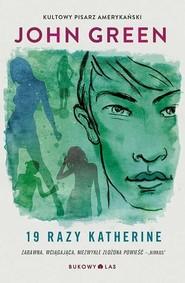 okładka 19 razy Katherine, Książka | Green John