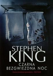 okładka Czarna bezgwiezdna noc, Książka   Stephen King