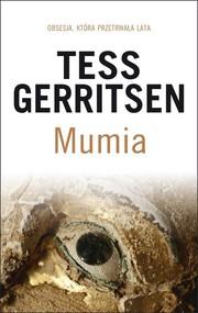 okładka Mumia, Książka | Tess Gerritsen