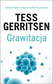 okładka Grawitacja, Książka | Tess Gerritsen