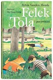 okładka Felek i Tola i porywacze, Książka | Vanden Heede Sylvia