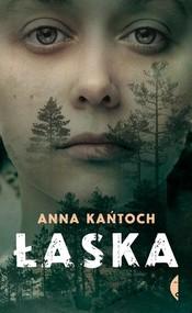 okładka Łaska, Książka | Anna Kańtoch