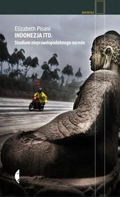 okładka Indonezja itd. Studium nieprawdopodobnego narodu, Książka | Elizabeth Pisani