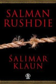 okładka Śalimar klaun, Książka | Salman Rushdie