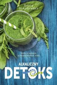okładka Alkaliczny detoks, Książka | Beata Sokołowska