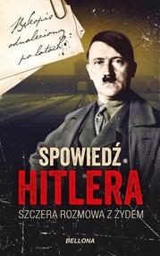 okładka Spowiedź Hitlera. Szczera rozmowa z Żydem, Książka   Macht Christopher