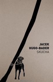 okładka Skucha, Książka | Jacek Hugo-Bader