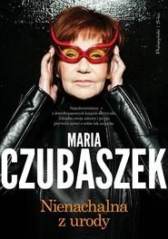 okładka Nienachalna z urody, Książka | Maria Czubaszek