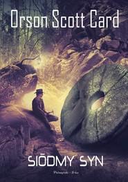 okładka Siódmy syn, Książka   Orson Scott Card