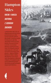 okładka Krew i burza. Historia z Dzikiego Zachodu, Książka   Hampton Sides