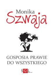 okładka Gosposia prawie do wszystkiego, Książka | Monika Szwaja