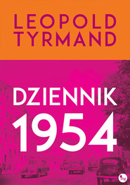 okładka Dziennik 1954, Książka   Leopold Tyrmand