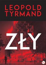 okładka Zły, Książka   Leopold Tyrmand