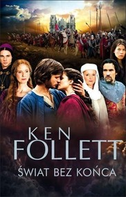 okładka Świat bez końca, Książka | Ken Follett
