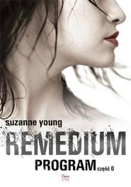 okładka Remedium Program Część 0, Książka | Suzanne Young
