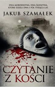 okładka Czytanie z kości, Książka | Jakub Szamałek