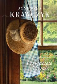 okładka Przyjaciele i rywale, Książka | Agnieszka Krawczyk