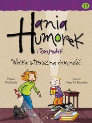 okładka Hania Humorek i Smrodek. Wielka straszna ciemność, Ebook | Megan McDonald